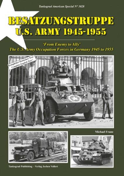 TG-3028 Besatzungstruppe US ARMY 1945-55