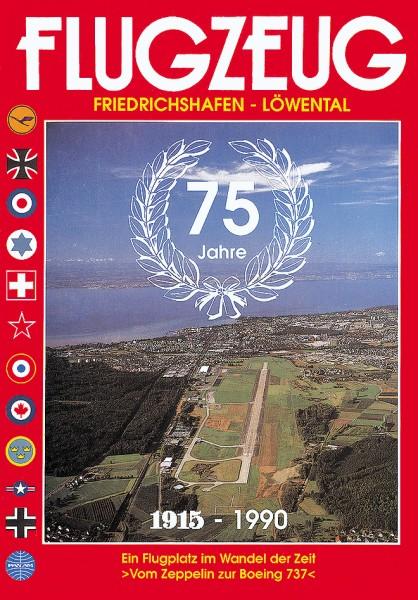 75 Jahre Flugplatz Friedrichshafen