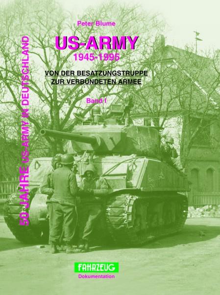 US ARMY in Deutschland 1945 - 1995