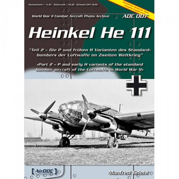 ADC 007 Heinkel He 111 (Part 2)
