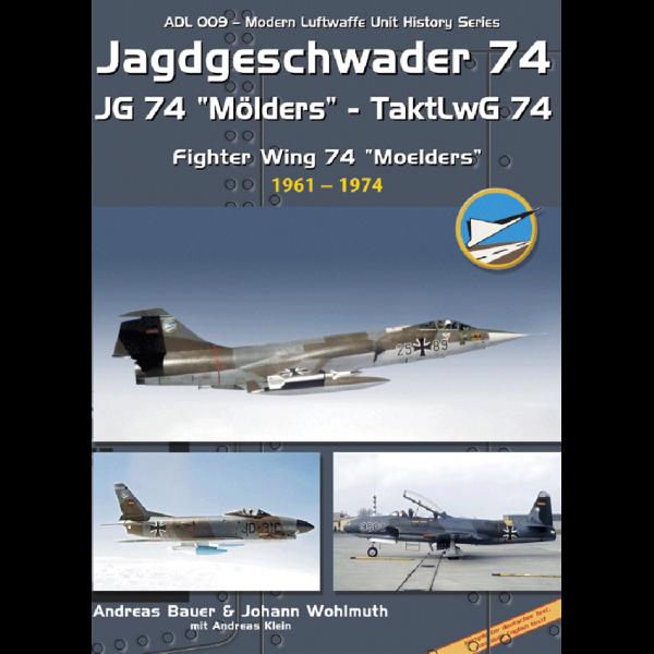 ADL 009 Das Jagdgeschwader 74 - Teil 1