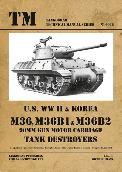 TG-6036 M36, M36B1 & M36B2 Tank Destroyer