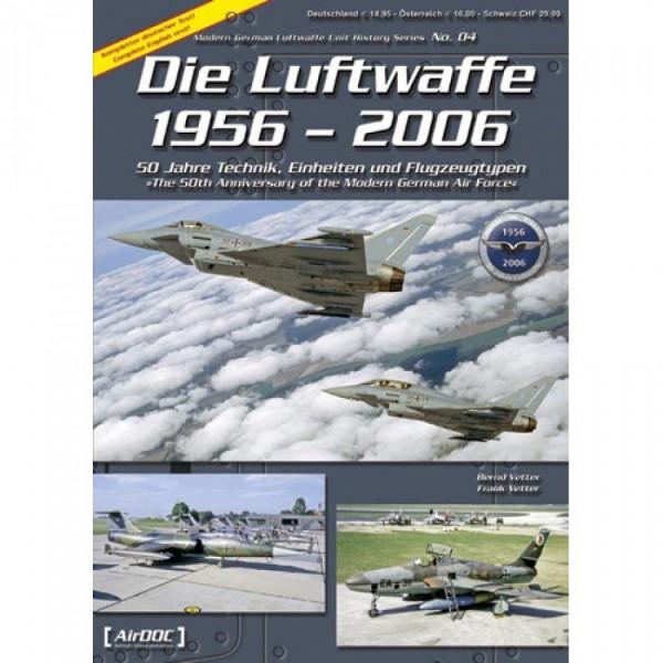 ADL 004 Die Luftwaffe 1956-2006